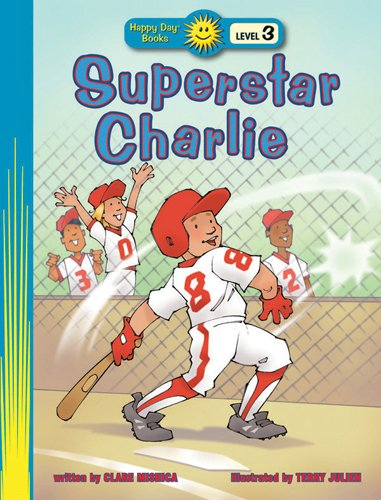 9780784717073: Superstar Charlie (Happy Day® Books: Level 3)