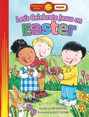9780784717219: Let's Celebrate Jesus on Easter (Happy Day® Books: Holiday & Seasonal)