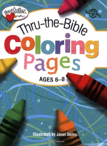 9780784717851: Thru-the-Bible Coloring Pages (Ages 6-8) (HeartShaper® Resources—Elementary)