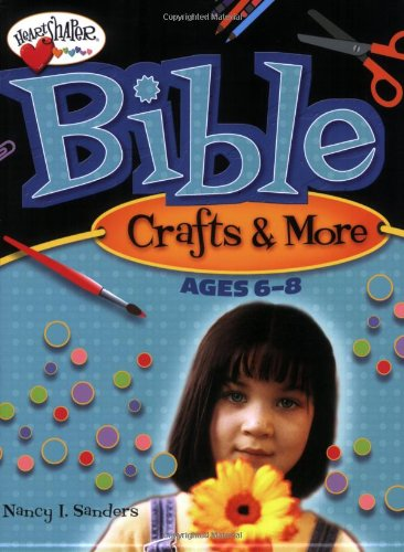 9780784717868: Bible Crafts & More: Ages 6 - 8