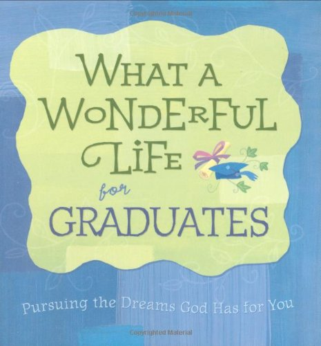 What a Wonderful Life for Graduates: Gilroy, Mark
