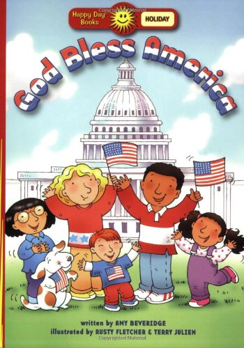 God Bless America (Happy Day® Books: Holiday & Seasonal): Beveridge, Amy