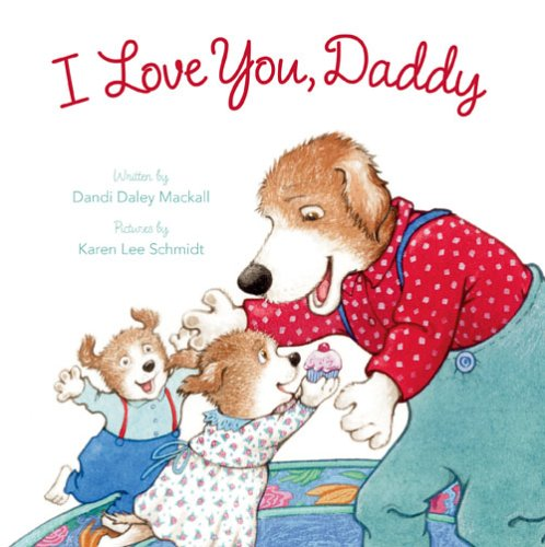 9780784718162: I Love You, Daddy