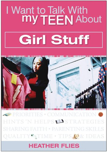 9780784718957: I Want to Talk with My Teen About Girl Stuff