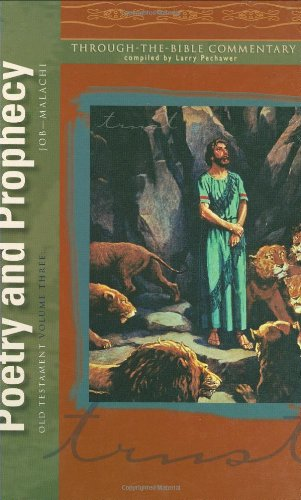Old Testament: Poetry and Prophecy (Standard Reference: Pechawer, Larry (Complied