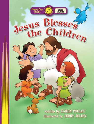 9780784719305: Jesus Blesses the Children (Happy Day® Books: Bible Stories)