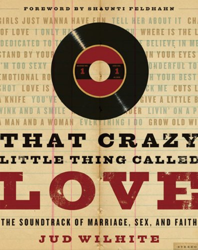 That Crazy Little Thing Called Love: The: Wilhite, Jud
