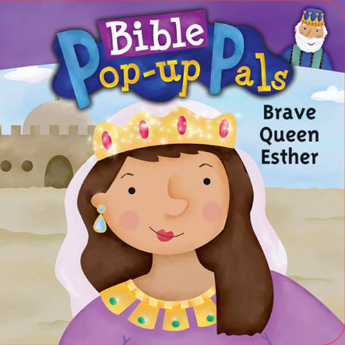 9780784719473: Brave Queen Esther (Bible Pop-Up Pals)