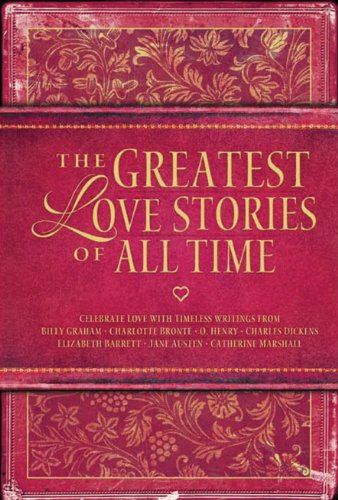 9780784719541: The Greatest Love Stories of All Time