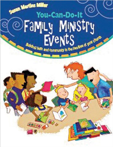 9780784719763: You-Can-Do-It Family Ministry Events: Building Faith and Community in the Families of Your Church