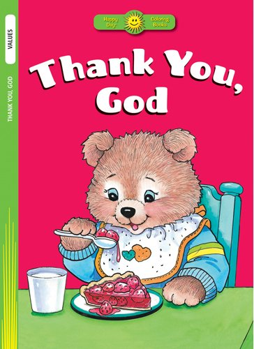 9780784720127: Thank You, God (Happy Day® Coloring Books: Values)