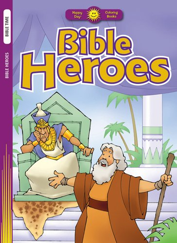 9780784720233: Bible Heroes (Happy Day® Coloring Books: Bible Time)