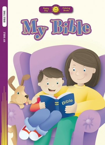 9780784720264: My Bible (Happy Day® Coloring Books: Bible Time)