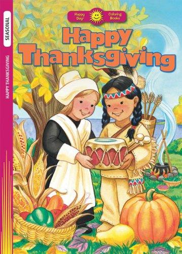 9780784720523: Happy Thanksgiving (Happy Day® Coloring Books: Seasonal)