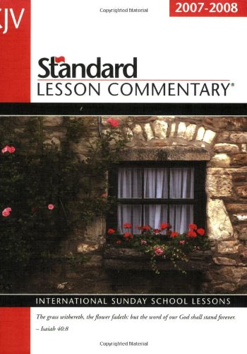 Standard Lesson Commentary: International Sunday School Lessons (Standard Lesson Commentary: KJV) - Standard Publishing