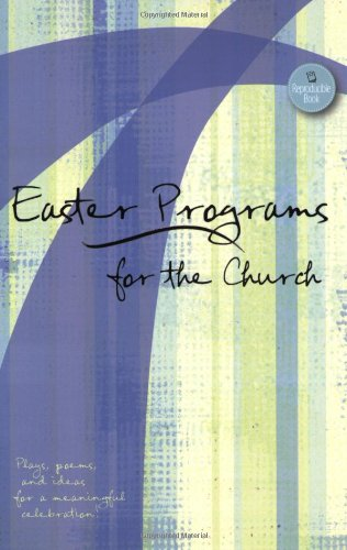 9780784721261: Easter Programs for the Church: Plays, Poems, and Ideas for a Joyful Celebration! (Holiday Program Books)