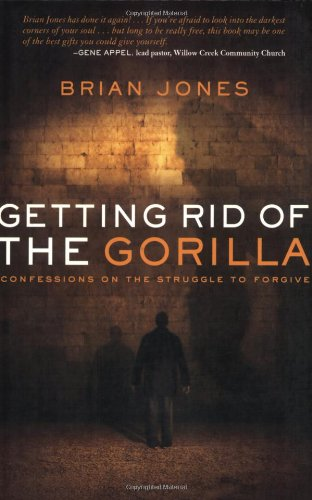 9780784721520: Getting Rid of the Gorilla: Confessions on the Struggle to Forgive