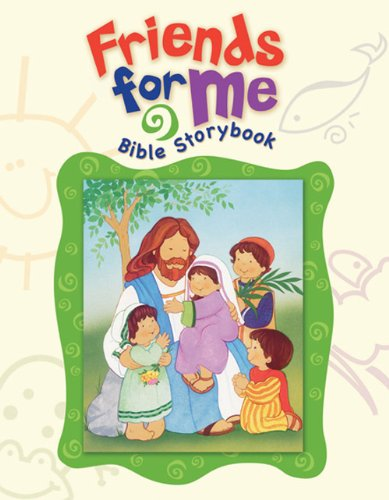 9780784721551: Friends for Me Bible Storybook