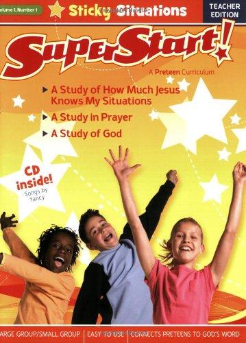 9780784721773: 1: Sticky Situations Teacher Guide (SuperStart: A PreTeen Curriculum)
