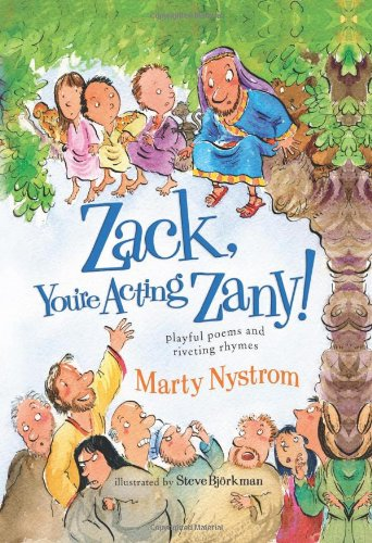 9780784721933: Zack, You're Acting Zany!: playful poems and riveting rhymes