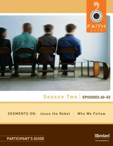 9780784722404: Season Two: Episodes 40-52: Participant's Guide (Faith Café)