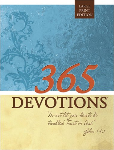 9780784722619: 365 Devotions Large Print Edition