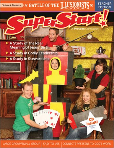 Battle of the Illusionists Teacher Guide (SuperStart: A PreTeen Curriculum): Standard Publishing