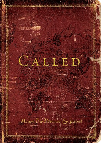 9780784722848: Called (Mission Trip Devotions & Journal)