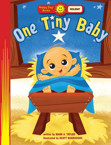9780784722954: One Tiny Baby (Happy Day® Books: Holiday & Seasonal)