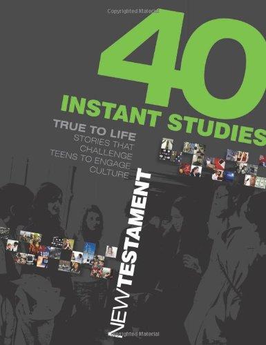 9780784722992: 40 Instant Studies: New Testament (True to Life)