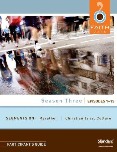 9780784723272: Season Three: Episodes 1-13: Participant's Guide (Faith Café)