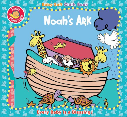 Noah's Ark (Baby Blessings) (0784723699) by Alice Joyce Davidson