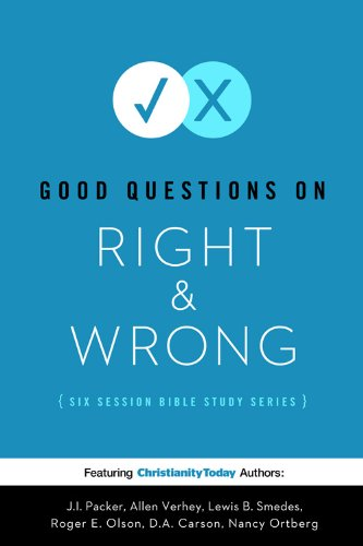 9780784725672: Good Questions on Right & Wrong (Good Question Bible Studies)