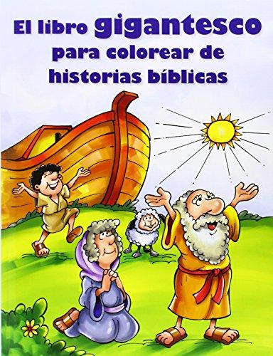 9780784725870: El Libro Gigantesco Para Colorear de Historias Biblicas