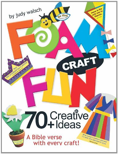 9780784726518: Foam Craft Fun: 70+ Creative Ideas