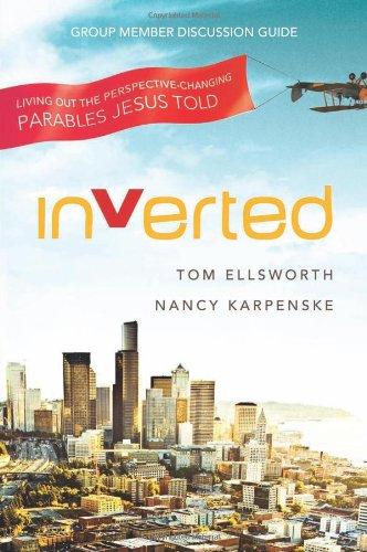 Inverted Group Member Discussion Guide - Ellsworth, Tom, Karpenske, Nancy