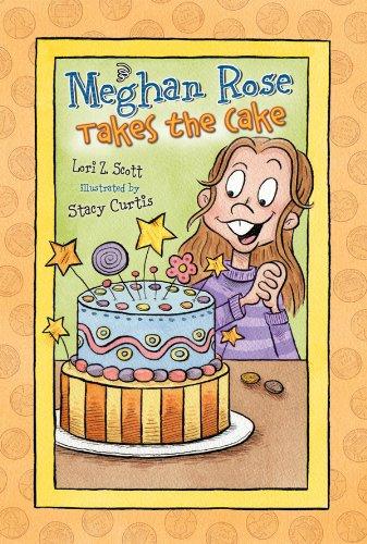 9780784729304: Meghan Rose Takes the Cake