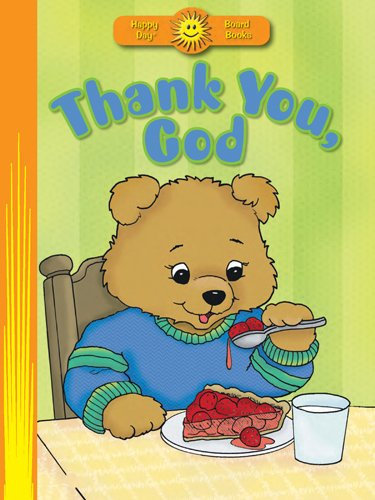 9780784729854: Thank You, God (Happy Day® Board Books)