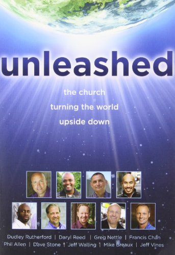 Unleashed: The Church Turning the World Upside: Dudley Rutherford, Daryl