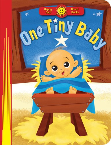 9780784731925: One Tiny Baby (Happy Day® Board Books)