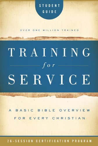Training for Service Student Guide (0784733015) by Jim Eichenberger; Eleanor Daniel; Orrin Root; Cecil James (C. J.) Sharp; Herbert Moninger