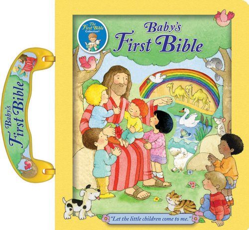 9780784735039: Baby's First Bible (The First Bible Collection®)