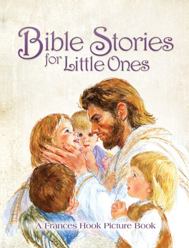 9780784735206: Bible Stories for Little Ones: A Frances Hook Picture Book