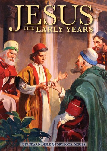 9780784735251: Jesus: The Early Years (Standard Bible Storybook Series)