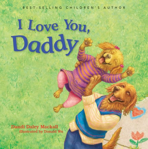 9780784736852: I Love You, Daddy