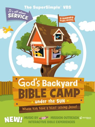9780784737361: God's Backyard Bible Camp—Under the Sun SuperSimple™ VBS Kit (Vacation Bible School 2013: God's Backyard Bible Camp)