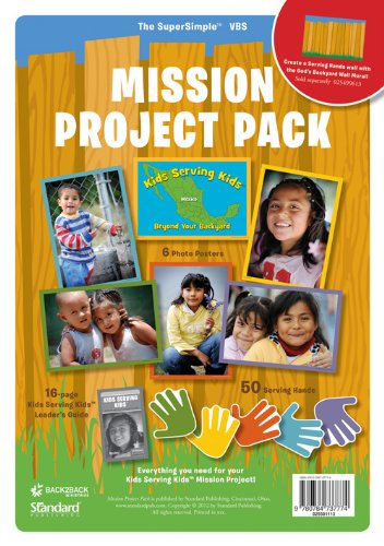 9780784737774: Mission Project Pack (Kids Serving Kids) (Vacation Bible School 2013: God's Backyard Bible Camp)