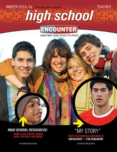 9780784744499: High School Teacher?Winter 2013-2014 (Encounter? Curriculum)