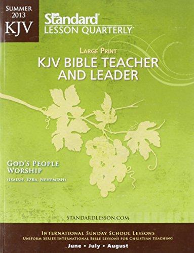 9780784745540: KJV Bible Teacher & Leader Large Print—Summer 2013 (Standard® Lesson Quarterly)