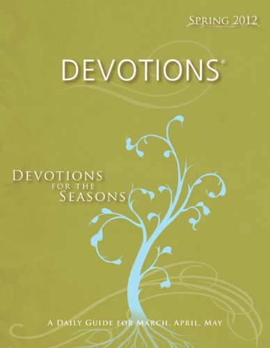 Devotions®-Spring 2012 (Standard® Lesson Quarterly): Publishing, Standard